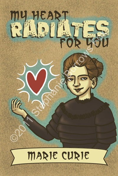 science valentines - marie curie