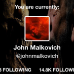 Being John Malkovich, and six other Twitter users