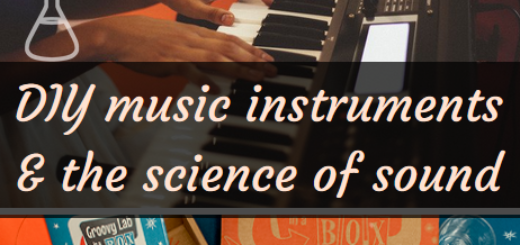 DIY instruments and the science of sound